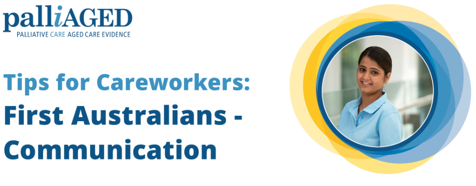 Tips for Careworkers: First Australians-Communication
